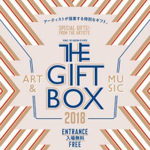 THE GIFT BOX 2018 アーティストが提案する特別なギフト。出演者情報